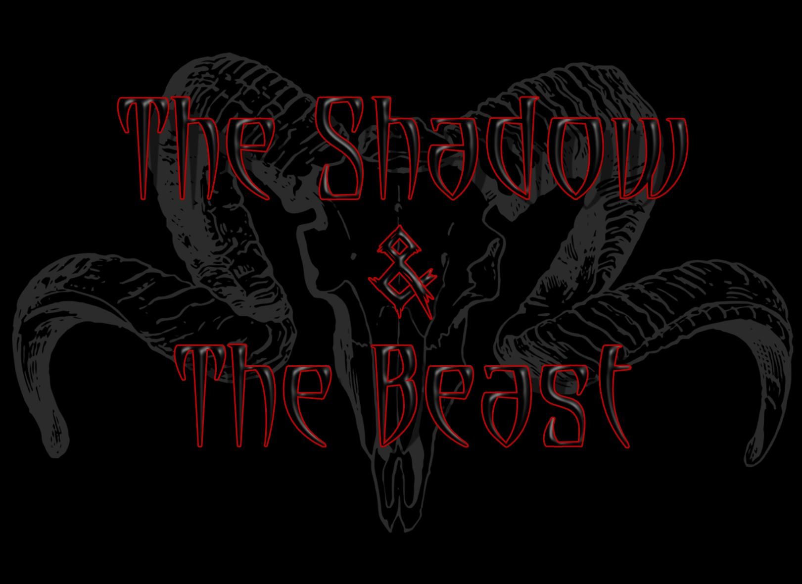 The Shadow & The Beast